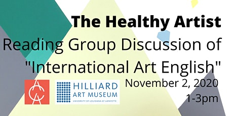 "The Healthy Artist: Reading Group discussion of ""International Art English"" tickets"