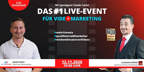 Das #1 Live-Event für Videomarketing: Videomarketing für Dein Business Tickets