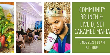 Community Brunch & Live DJ Set Caramel Mafia Tickets
