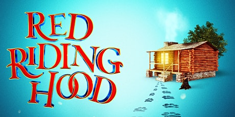 Red Riding Hood - A Multiplatform Pantomime Adventure tickets