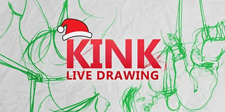 Kinky life drawing - Xmas edition tickets