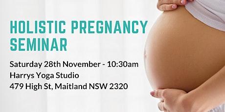 Holistic Pregnancy Seminar tickets
