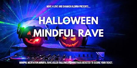 Halloween Mindful Rave Tickets