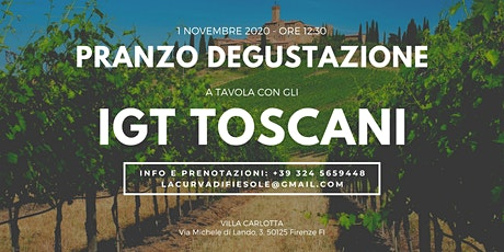 Pranzo Degustazione - A Tavola con gli IGT Toscani biglietti