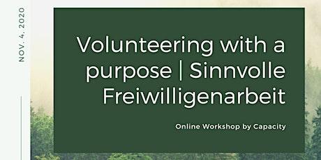 Volunteering with a purpose | Sinnvolle Freiwilligenarbeit Tickets
