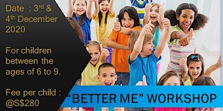 """2 Days """"Better Me Workshop"""""""