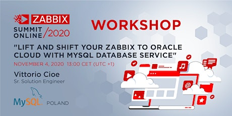 Workshop: Lift and shift your Zabbix to Oracle Cloud with MySQL Database tickets