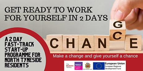 Get Ready to Work for Yourself - a 2 Day Fast-Track Start-Up Programme tickets