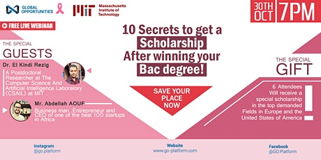10 secrets to get a scholarship (After winning your BAC degree!!) tickets