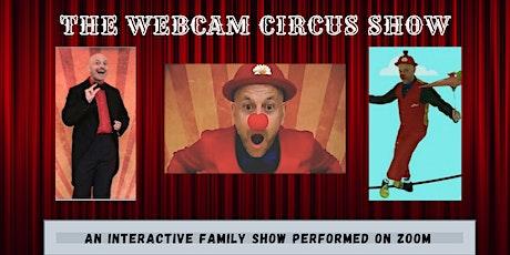 Le Webcam Circus Show (Français) tickets