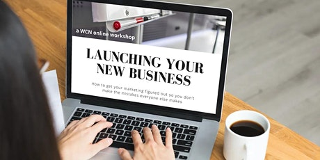 How to Launch a New Business & Get Your Marketing Right tickets