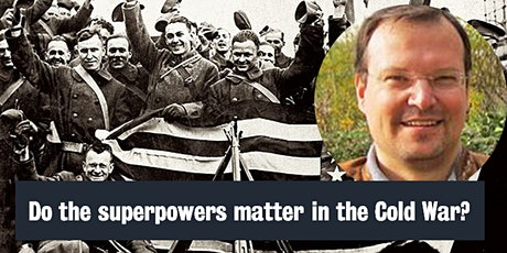Do the superpowers matter in the Cold War? tickets
