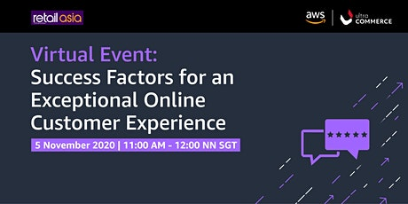 Success Factors for an Exceptional Online Customer Experience Webinar tickets
