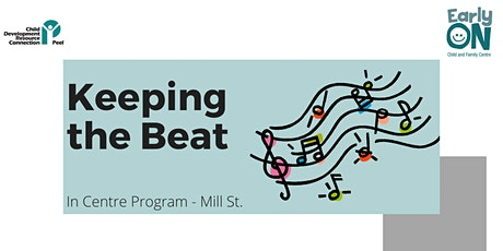 Copy of IN CENTRE PROGRAM - Keeping the Beat (Birth to 6 years old) tickets