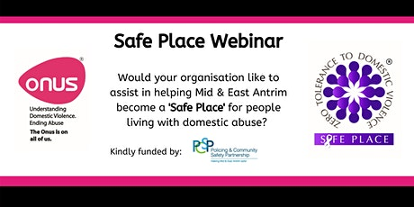 Onus Safe Place Webinar - Mid & East Antrim Borough Council tickets