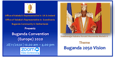 Buganda Convention (Europe) 2020 - Buganda 2050 Vision tickets
