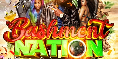 BASHMENT NATION - The Carnival Day Party Experience tickets