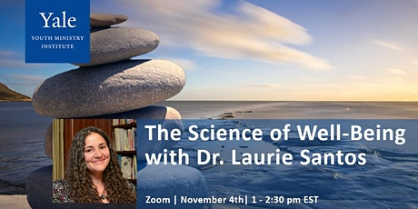 The Science of Well-Being with Dr. Laurie Santos tickets