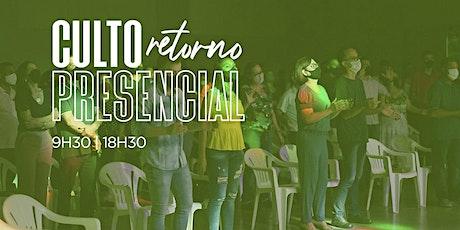 Culto Presencial -18h30 -  01/11/2020 - Culto Noite ingressos
