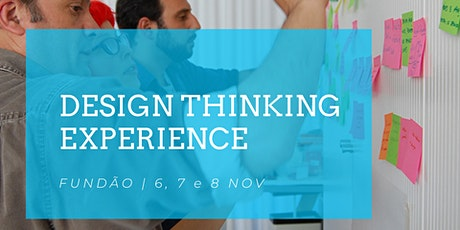 Design Thinking Experience | Fundão 6, 7 e 8 Nov. bilhetes
