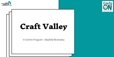 Copy of IN CENTRE PROGRAM - Craft Valley (12 months to 6 years) tickets