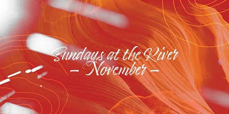 Sundays at the River Amsterdam - November tickets