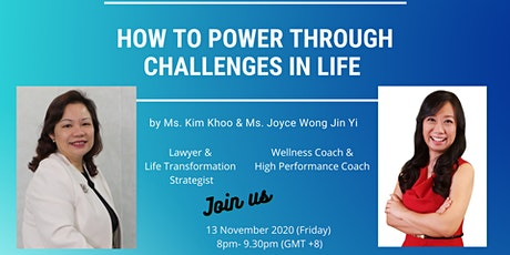 How to Power Through Challenges in Life tickets