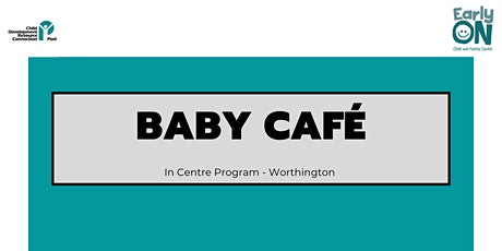 Copy of Copy of IN CENTRE PROGRAM -Baby Café  (Birth to 18 months) tickets