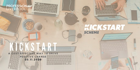 Kickstart – A cost effective opportunity to drive positive change tickets