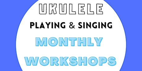 Ukulele Strumming And Singing Workshop | CHRISTMAS EDITION tickets