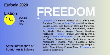 Eufonia Lisbon 2020: Freedom tickets