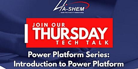 Power Platform Series: Introduction to Power Platform tickets