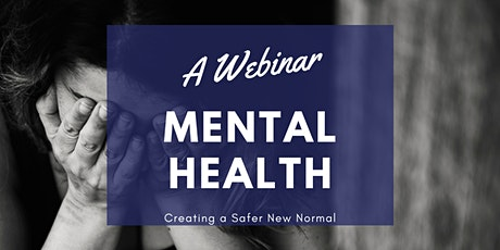 Creating a Safer New Normal: Mental Health tickets