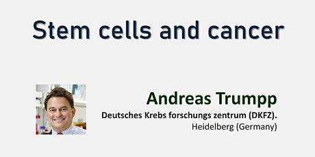 Stem cells and cancer Tickets