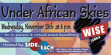 Under African Skies: A Global Celebration of Education with WISE ZAMBIA tickets