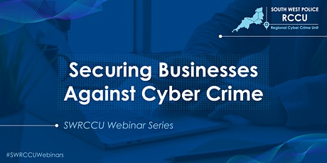 Securing Businesses Against Cyber Crime - Video Conferencing Services entradas
