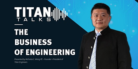 TITAN TALKS | The Business of Engineering tickets