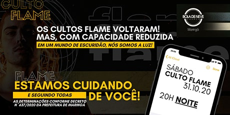 FLAME SÁBADO (31/10) 20h00 ingressos