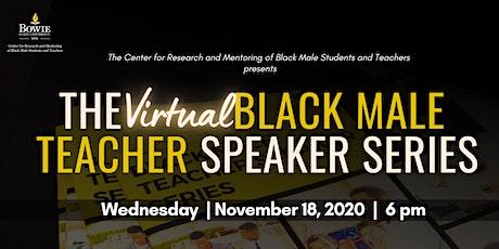 Black Male Teacher Speaker Series tickets