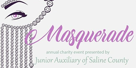 Junior Auxiliary of Saline County's Masquerade Charity Benefit tickets