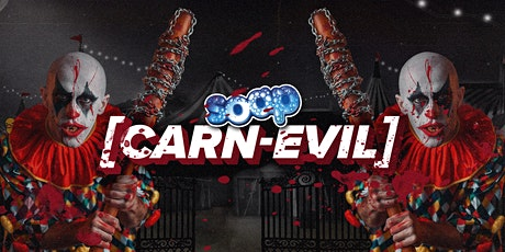 SOAP Bucks / Carn-Evil tickets