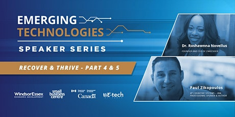 Emerging Technologies Speaker Series - Recover and Thrive: Part 4 & 5 tickets