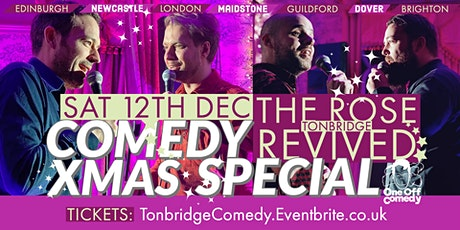 Comedy Christmas Special - The Rose Revived, Tonbridge! tickets