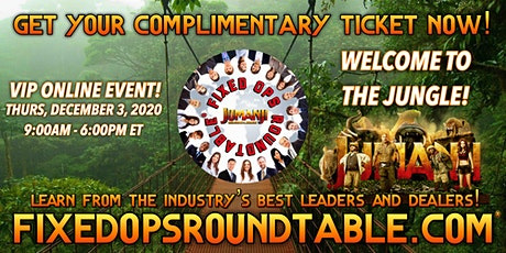 Ted Ings Presents FIXED OPS ROUNDTABLE: JUMANJI!, The Virtual Event tickets