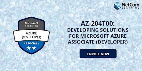AZ-204T00: Developing Solutions For MS Azure Associate (Developer) - Online tickets