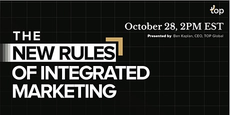 New York Webinar - The New Rules of Integrated Marketing tickets