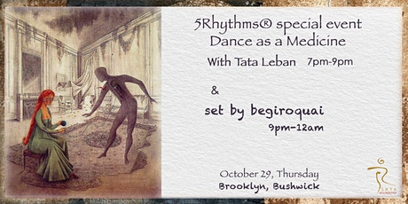 5Rhythms® special event Dance as a Medicine with Tata Leban tickets