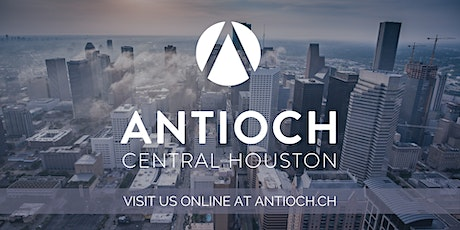 11/1 - Antioch Central Houston Sunday Services (In-Person) tickets