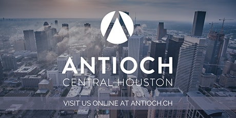 11/15 - Antioch Central Houston Sunday Services (In-Person) tickets