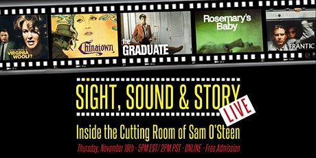 "Sight, Sound & Story Live - Ep 5 ""Inside the Cutting Room of Sam O'Steen"" tickets"